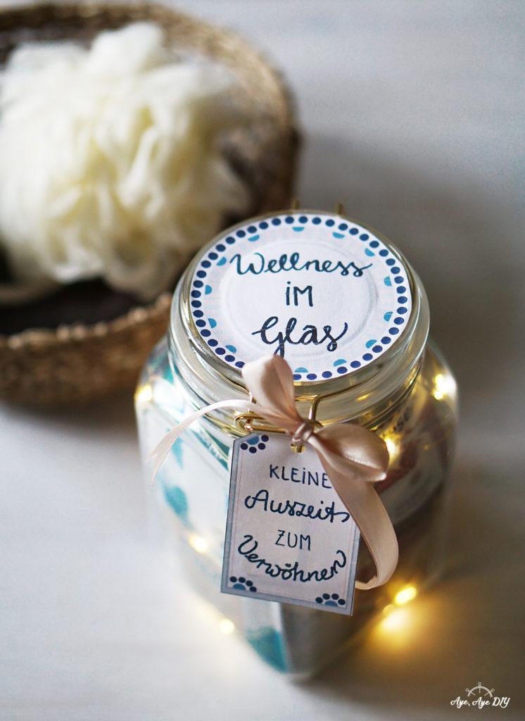 Wellness im Glas Geschenkidee zum selber machen zum Geburtstag zu Weihnachten und zu jedem Anlass